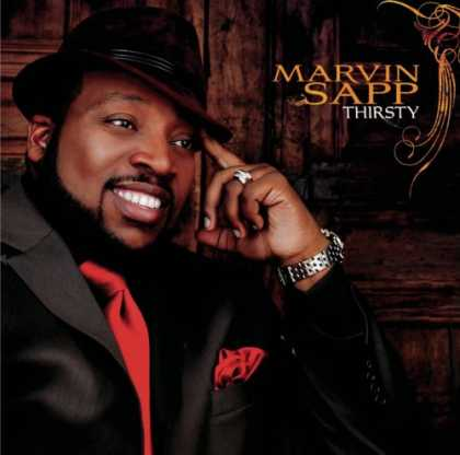 Bestselling Music (2007) - Thirsty by Marvin Sapp