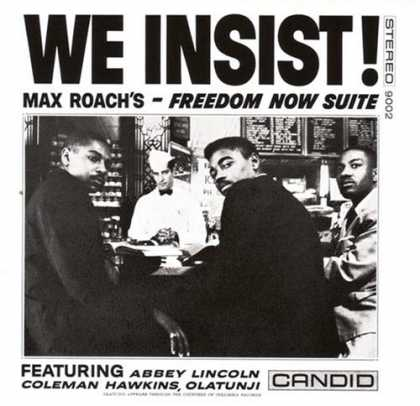 Bestselling Music (2007) - We Insist! Max Roach's Freedom Now Suite by Max Roach