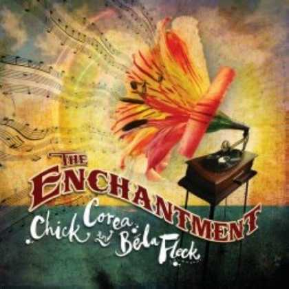Bestselling Music (2007) - The Enchantment by Chick Corea