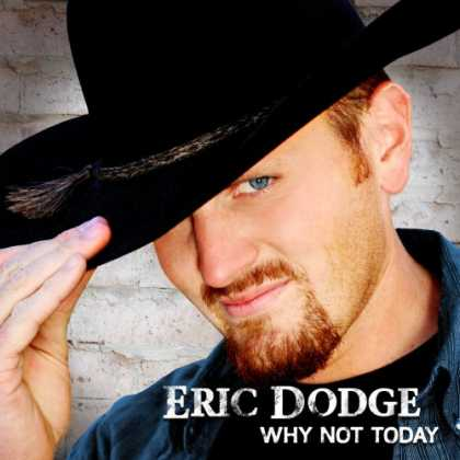 Bestselling Music (2007) - Why Not Today by Eric Dodge