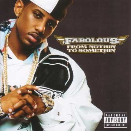 Bestselling Music (2007) - From Nothin' to Somethin' by Fabolous