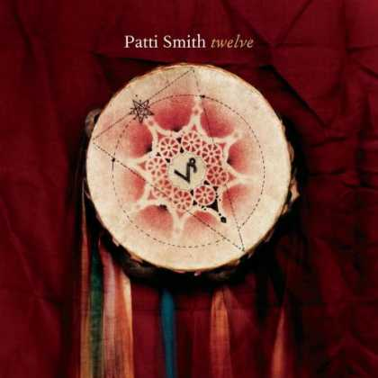 Bestselling Music (2007) - Twelve by Patti Smith