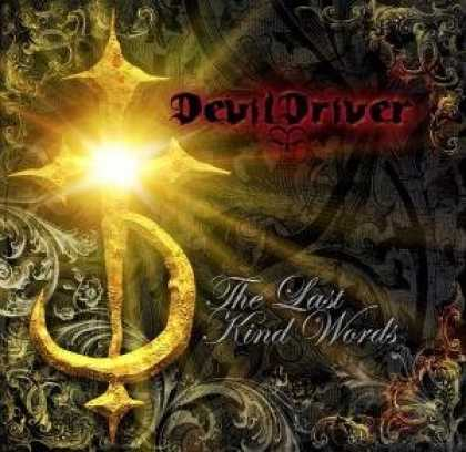 Bestselling Music (2007) - Last Kind Words by DevilDriver