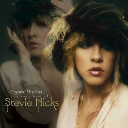 Bestselling Music (2007) - Crystal Visions - The Very Best of Stevie Nicks by Stevie Nicks