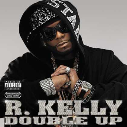 Bestselling Music (2007) - Double Up by R. Kelly