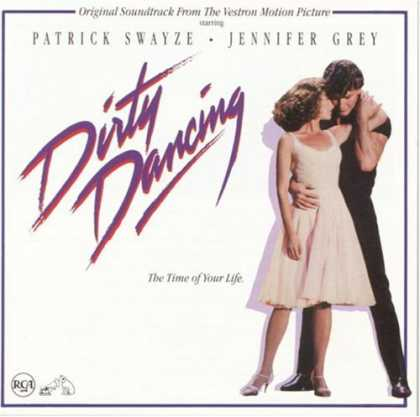 Bestselling Music (2007) - Dirty Dancing: Original Soundtrack From The Vestron Motion Picture by Various Ar