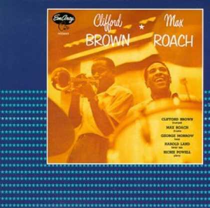 Bestselling Music (2007) - Clifford Brown & Max Roach by Clifford Brown