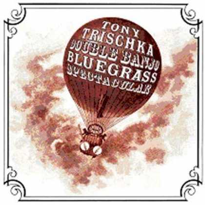 Bestselling Music (2007) - Double Banjo Bluegrass Spectacular by Tony Trischka
