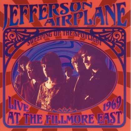Bestselling Music (2007) - Sweeping Up the Spotlight: Jefferson Airplane Live at the Fillmore East 1969 by