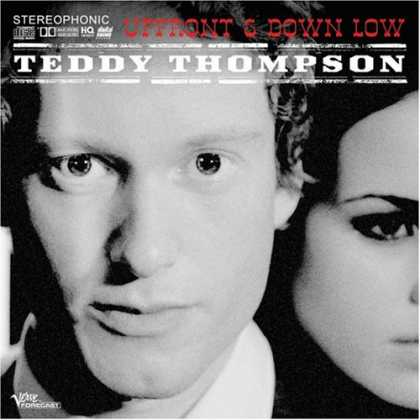 Bestselling Music (2007) - Up Front and Down Low by Teddy Thompson