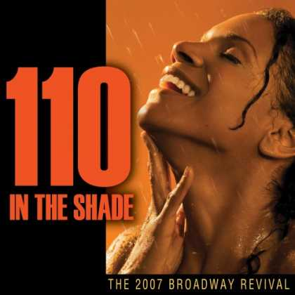 Bestselling Music (2007) - 110 in the Shade (2007 Broadway Revival Cast)
