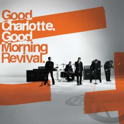 Bestselling Music (2007) - Good Morning Revival by Good Charlotte