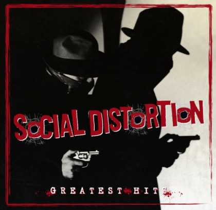 Bestselling Music (2007) - Greatest Hits by Social Distortion
