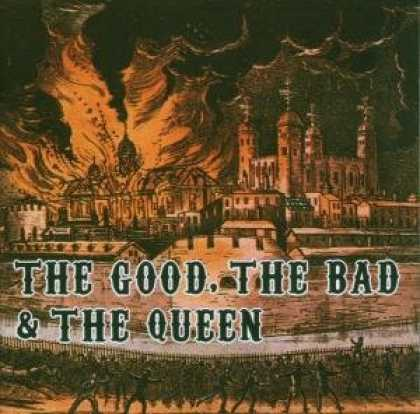 Bestselling Music (2007) - The Good, the Bad & the Queen by The Good the Bad & The Queen