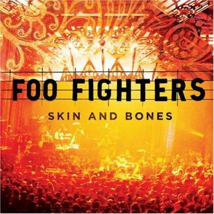 Bestselling Music (2007) - Skin and Bones by Foo Fighters