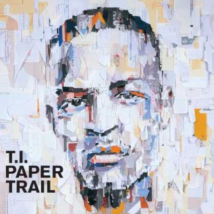 Bestselling Music (2008) - Paper Trail by T.i.