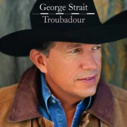 Bestselling Music (2008) - Troubadour by George Strait