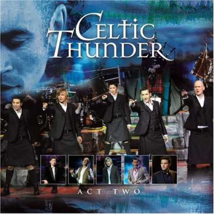 Bestselling Music (2008) - Act Two by Celtic Thunder