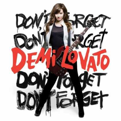Bestselling Music (2008) - Don't Forget by Demi Lovato
