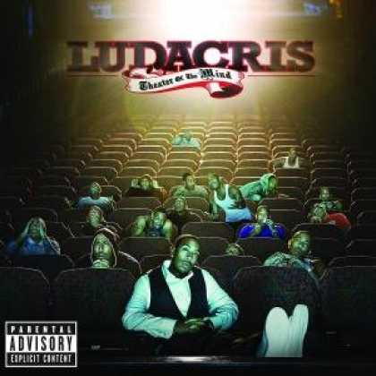 Bestselling Music (2008) - Theater of the Mind by Ludacris