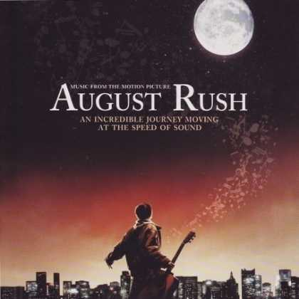Bestselling Music (2008) - August Rush: Music From The Motion Picture by Various Artists