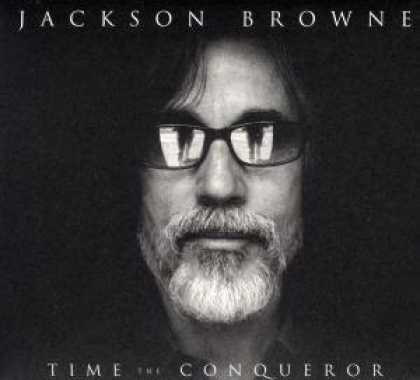 Bestselling Music (2008) - Time the Conqueror by Jackson Browne