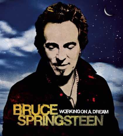 Bestselling Music (2008) - Working on a Dream by Bruce Springsteen