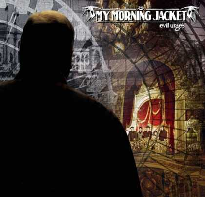 Bestselling Music (2008) - Evil Urges by My Morning Jacket