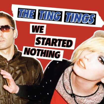 Bestselling Music (2008) - We Started Nothing by The Ting Tings