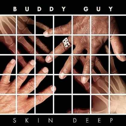 Bestselling Music (2008) - Skin Deep by Buddy Guy