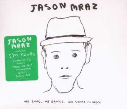 Bestselling Music (2008) - We Sing, We Dance, We Steal Things by Jason Mraz