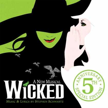 Bestselling Music (2008) - Wicked: 5th Anniversary Special Edition