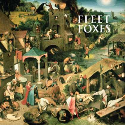 Bestselling Music (2008) - Fleet Foxes by Fleet Foxes