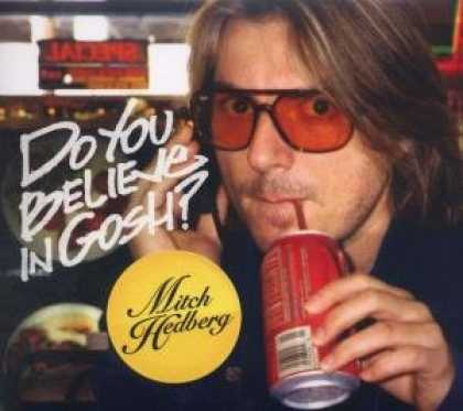 Bestselling Music (2008) - Do You Believe in Gosh? by Mitch Hedberg