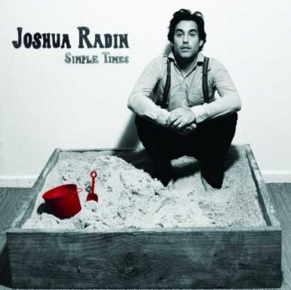 Bestselling Music (2008) - Simple Times by Joshua Radin