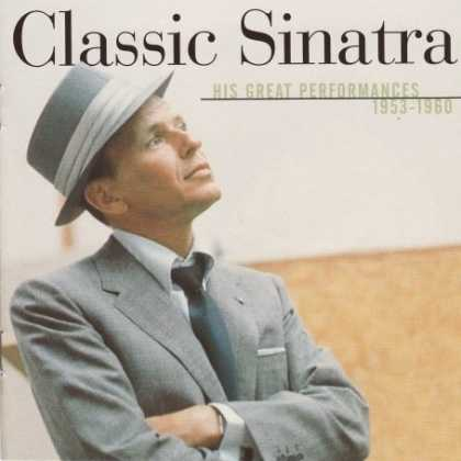 Bestselling Music (2008) - Classic Sinatra: His Greatest Performances 1953-1960 by Frank Sinatra