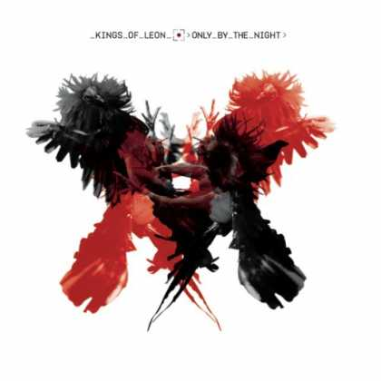 Bestselling Music (2008) - Only by the Night by Kings of Leon