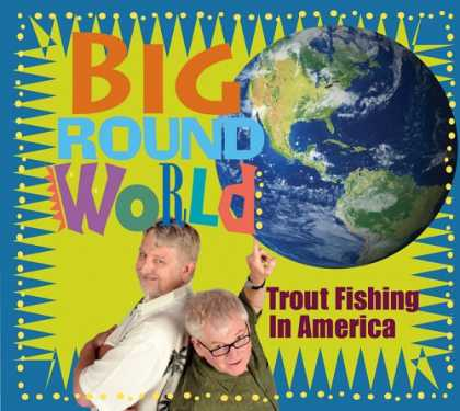 Bestselling Music (2008) - Big Round World by Trout Fishing in America