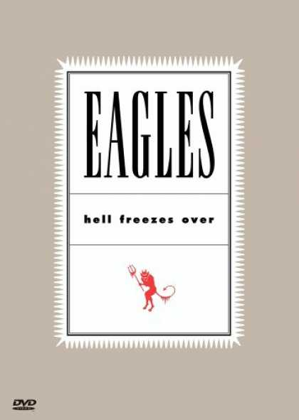 Bestselling Music (2008) - The Eagles - Hell Freezes Over