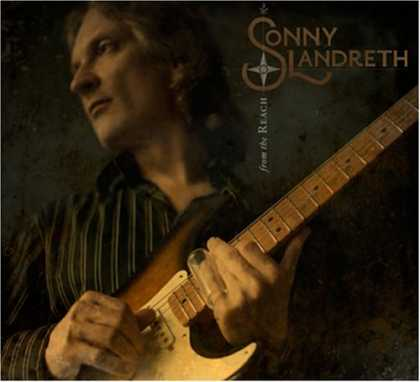 Bestselling Music (2008) - From the Reach by Sonny Landreth