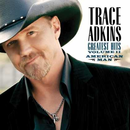 Bestselling Music (2008) - American Man: Greatest Hits Vol. II by Trace Adkins