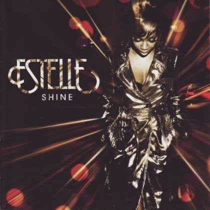 Bestselling Music (2008) - Shine by Estelle