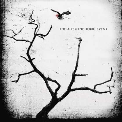 Bestselling Music (2008) - The Airborne Toxic Event by The Airborne Toxic Event