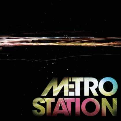 Bestselling Music (2008) - Metro Station by Metro Station