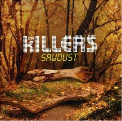 Bestselling Music (2008) - Sawdust by The Killers