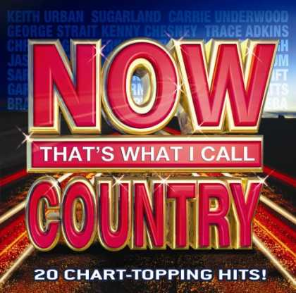 Bestselling Music (2008) - Now That's What I Call Country by Various Artists