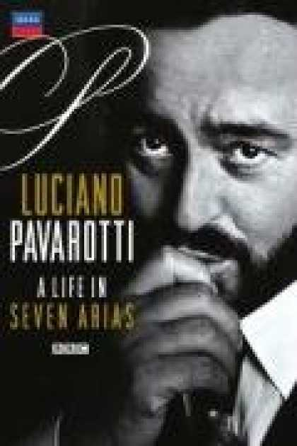Bestselling Music (2008) - Luciano Pavarotti: Life in Seven Arias