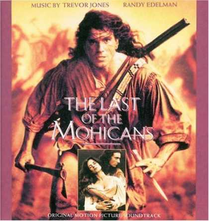Bestselling Music (2008) - The Last Of The Mohicans: Original Motion Picture Soundtrack by Trevor Jones