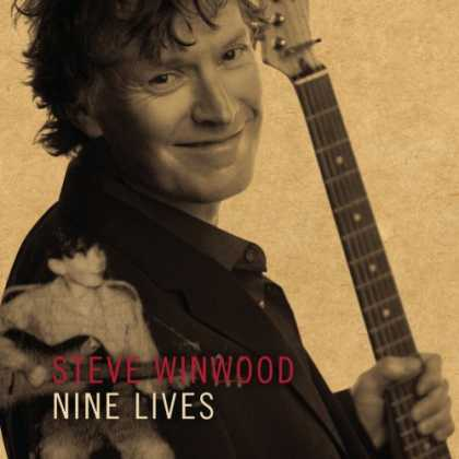 Bestselling Music (2008) - Nine Lives by Steve Winwood