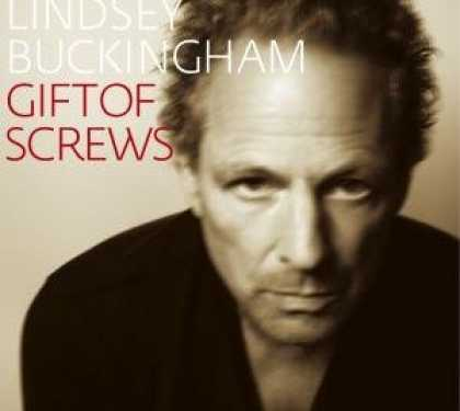 Bestselling Music (2008) - Gift Of Screws by Lindsey Buckingham
